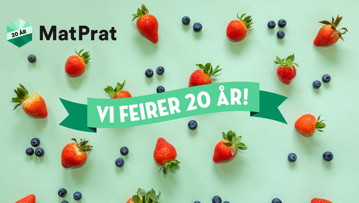 MatPrat feirer 20 år!