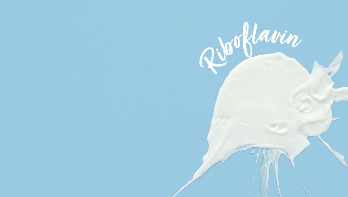 Riboflavin - Vitamin B2